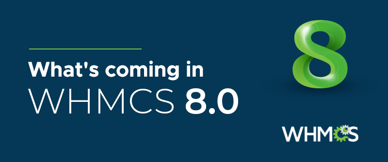 Whats-coming-in-WHMCS-8.png