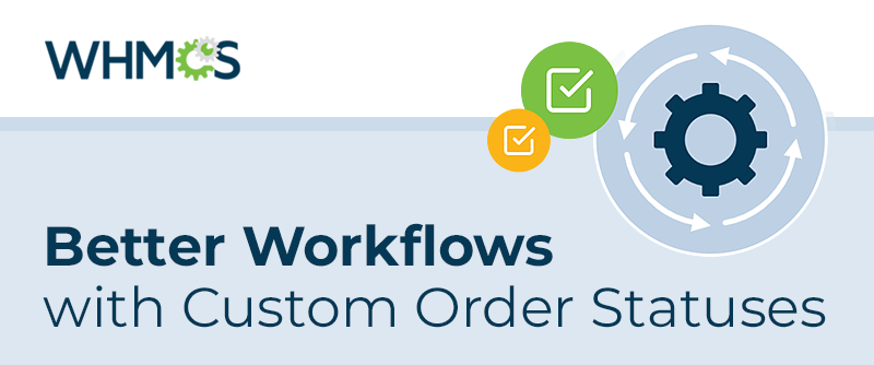 better-workflows-with-custom-order-statu