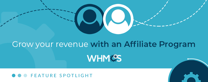 Feature Spotlight - Growing your Revenue